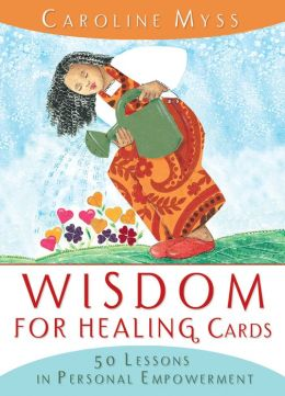 Wisdom for Healing: 50 Lessons in Personal Empowerment