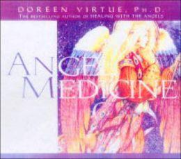 Angel Medicine: A Healing Meditation