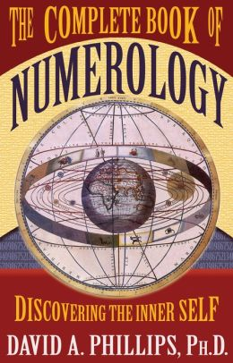 Complete Book of Numerology: Discovering the Inner Self