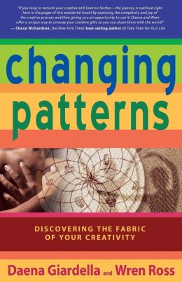 Changing Patterns: Discovering the Fabric of Your Creativity