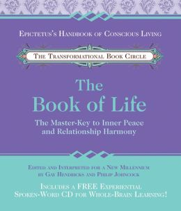 The Book of Life: The Master-Key to Inner Peace and Relationship Harmony