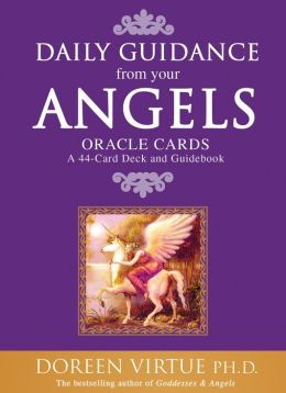 Daily Guidance from Your Angels Oracle Cards: A 44-Card Deck and Guidebook