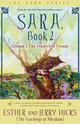 Solomon's Fine Featherless Friends (Sara Series #2)