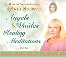Angels and Guides Healing Meditations