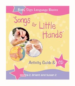 Songs for Little Hands: Activity Guide and CD