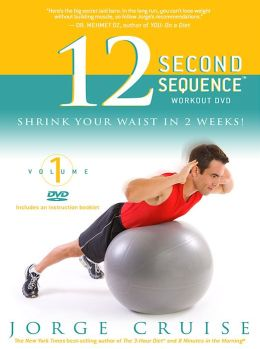 The 12 Second Sequence Workout DVD: Shrink Your Waist in 2 Weeks!