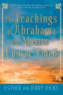 The Teachings of Abraham : The Master Course Video