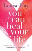 Book Cover Image. Title: You Can Heal Your Life, Author: Louise L. Hay