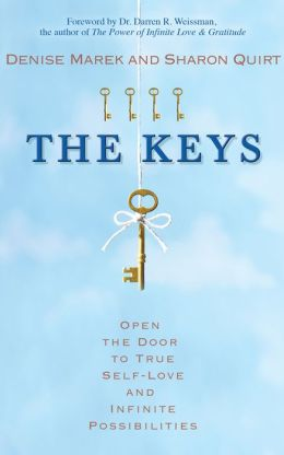 The Keys: Open the Door to True Self-Love and Infinite Possibilities