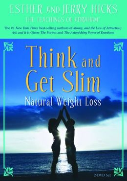 Think and Get Slim: Natural Weight Loss