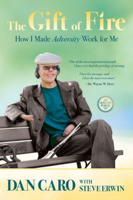 The Gift of Fire: How I Made Adversity Work for Me