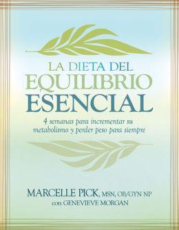 La Dieta del Equilibrio Esencial (The Core Balance Diet)