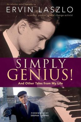 Simply Genius!: And Other Tales from My Life