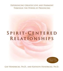 Spirit-Centered Relationships