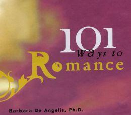 101 Ways to Romance