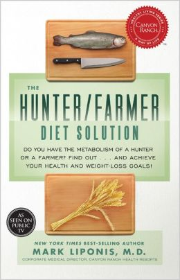 The Hunter/Farmer Diet Solution: You Have the Metabolism of a Hunter or a Farmer? Find Outttype_cd