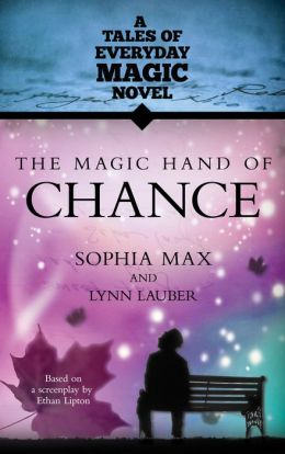 The Magic Hand of Chance: A Tales of Everyday Magic Novel