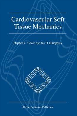 Cardiovascular Soft Tissue Mechanics