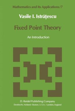 Fixed Point Theory: An Introduction
