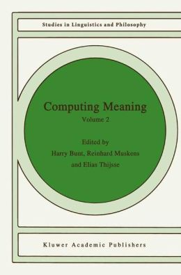 Computing Meaning: Volume 2