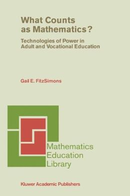 What Counts as Mathematics?: Technologies of Power in Adult and Vocational Education