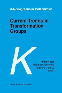 Current Trends in Transformation Groups