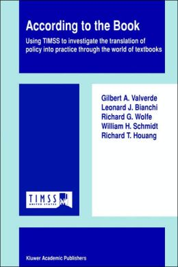 According to the Book: Using TIMSS to investigate the translation of policy into practice through the world of textbooks