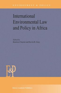International Environmental Law and Policy in Africa