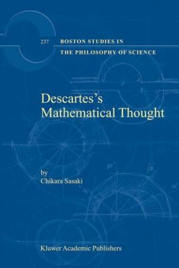 Descartes's Mathematical Thought