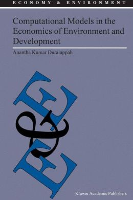 Computational Models in the Economics of Environment and Development