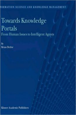 Towards Knowledge Portals: From Human Issues to Intelligent Agents