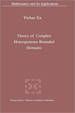 Theory of Complex Homogeneous Bounded Domains