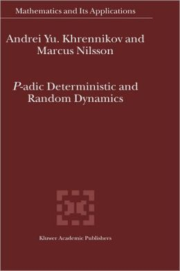 P-adic Deterministic and Random Dynamics