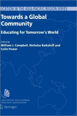 Towards a Global Community: Educating for Tomorrow's World