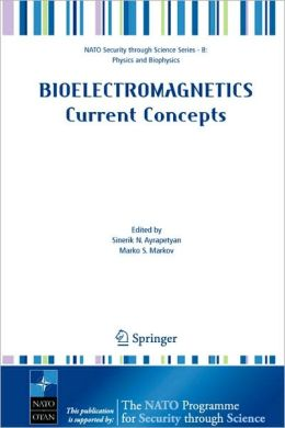 Bioelectromagnetics Current Concepts: The Mechanisms of the Biological Effect of Extremely High Power Pulses