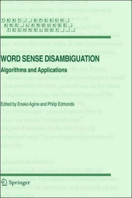 Word Sense Disambiguation: Algorithms and Applications