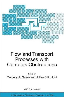 Flow and Transport Processes with Complex Obstructions: Applications to Cities, Vegetative Canopies and Industry