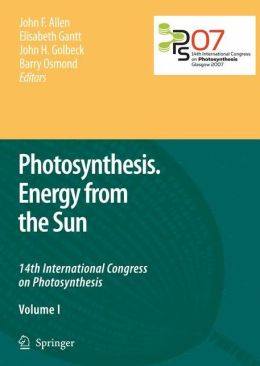 Photosynthesis. Energy from the Sun: 14th International Congress on Photosynthesis
