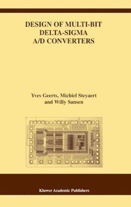 Design of Multi-Bit Delta-Sigma A/D Converters