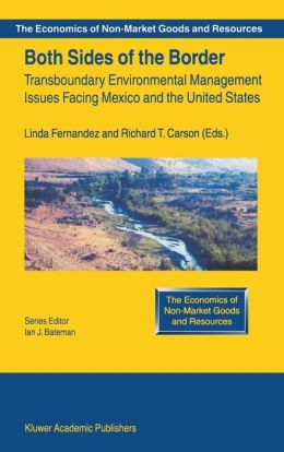 Both Sides of the Border: Transboundary Environmental Management Issues Facing Mexico and the United States