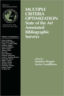 Multiple Criteria Optimization: State of the Art Annotated Bibliographic Surveys
