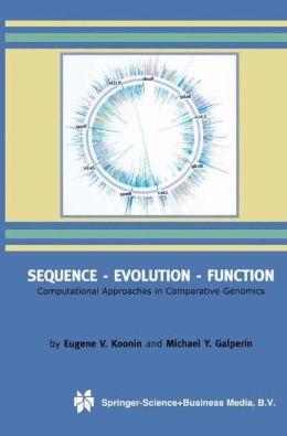 Sequence -- Evolution -- Function: Computational Approaches in Comparative Genomics