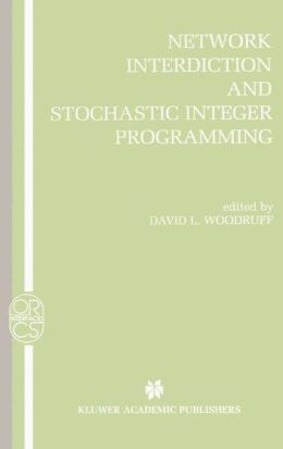 Network Interdiction and Stochastic Integer Programming