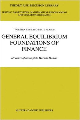 General Equilibrium Foundations of Finance: Structure of Incomplete Markets Models