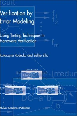 Verification by Error Modeling: Using Testing Techniques in Hardware Verification