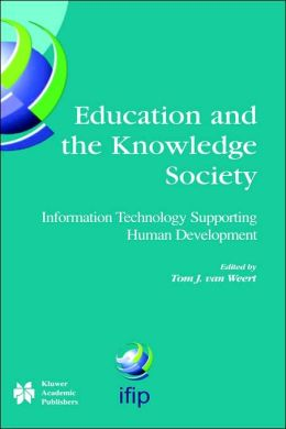 Education and the Knowledge Society: Information Technology Supporting Human Development