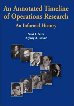 An Annotated Timeline of Operations Research: An Informal History