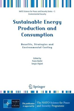 Sustainable Energy Production and Consumption: Benefits, Strategies and Environmental Costing