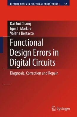 Functional Design Errors in Digital Circuits: Diagnosis Correction and Repair