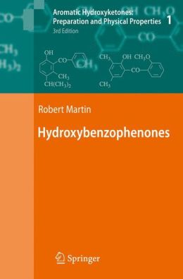 Aromatic Hydroxyketones: Preparation and Physical Properties: Vol.1: Hydroxybenzophenones Vol.2: Hydroxyacetophenones I Vol.3: Hydroxyacetophenones II Vol.4: Hydroxypropiophenones, Hydroxyisobutyrophenones, Hydroxypivalophenones and Derivatives
